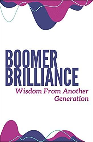 Boomer Brilliance Wisdom